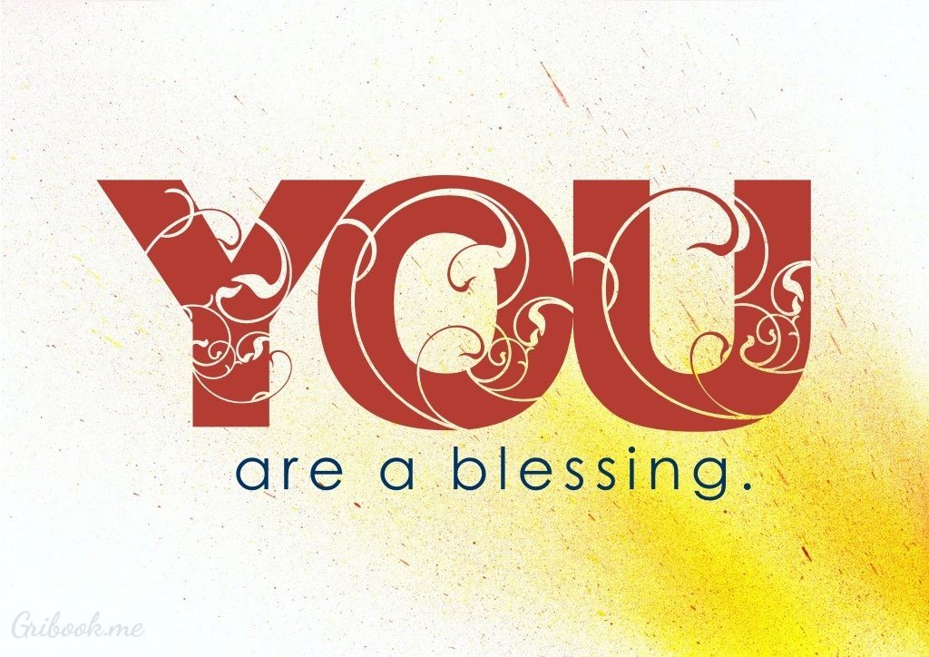 You Are A Blessing Quotes. QuotesGram