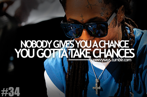 Top 25 Famous Lil Wayne Quotes You Will Love To Read My Sentiments