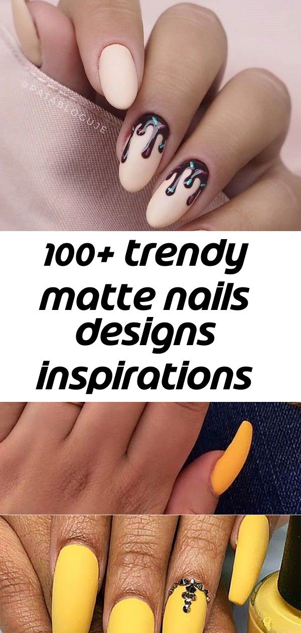 100+ trendy matte nails designs inspirations 2019 1