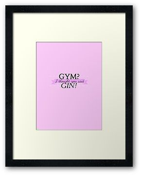 GYM? I thought you said GIN! - PINK