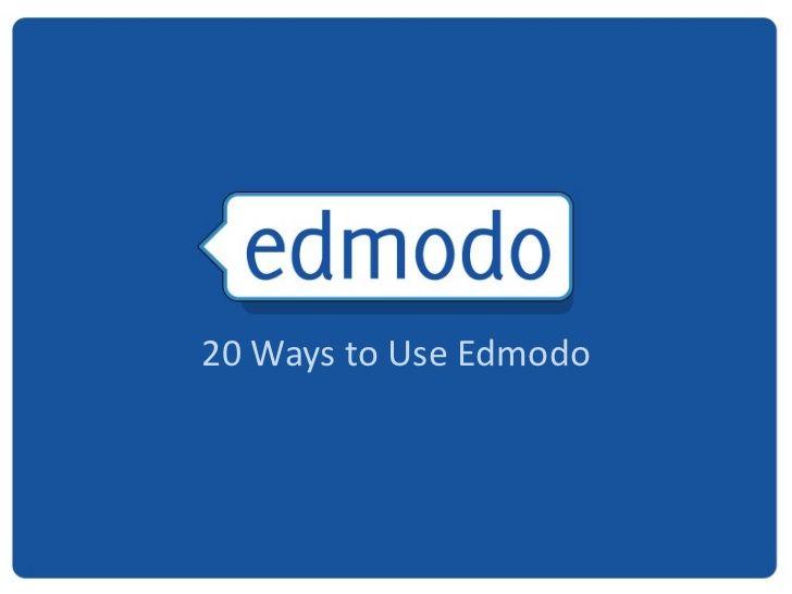 20 ways to use edmodo tecnologia na educao pinterest educao 20 ways to use edmodo stopboris Gallery