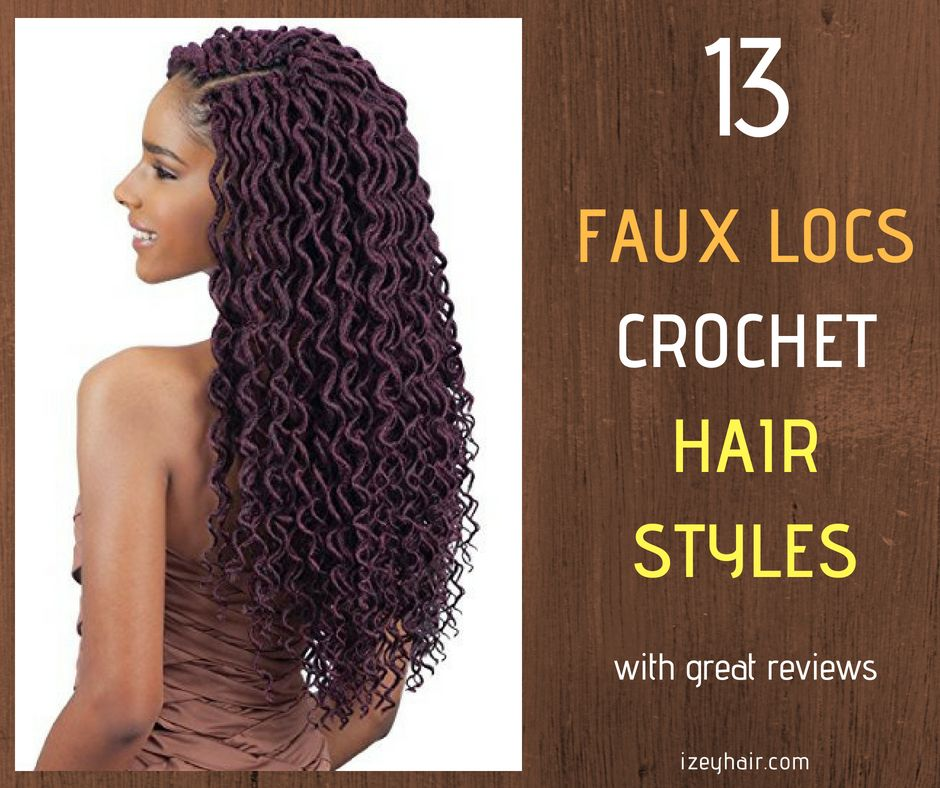 13 faux locs crochet braiding hair styles with great