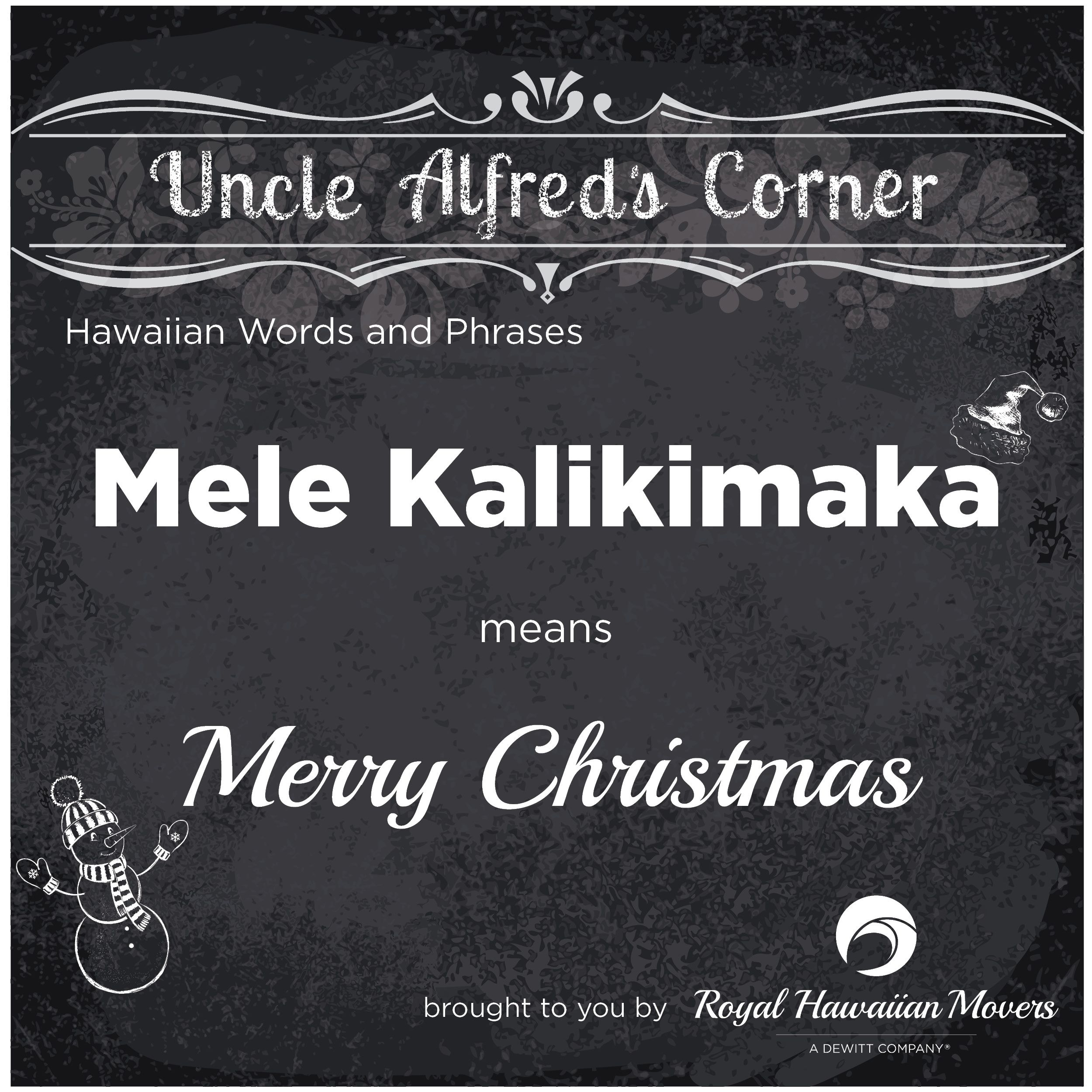 Uncle alfreds corner holiday greetings uncle alfreds corner a growing list of commonly used hawaiian phrases that will come in handy whether your moving to hawaii or just visiting inspired by our won uncle alfred m4hsunfo