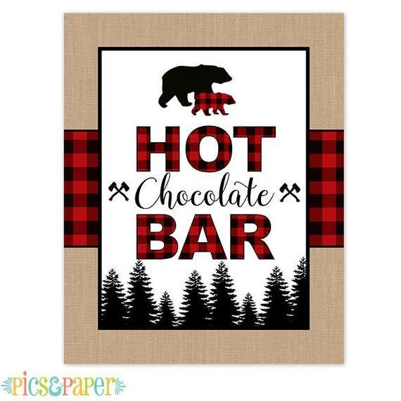 Hot Chocolate Bar Printable Sign Lumberjack Theme with Bear, Buffalo Plaid and Burlap, Baby Shower o #hotchocolatebar
