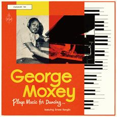 George Moxey, Ernest Ranglin - Plays Music For Dancing