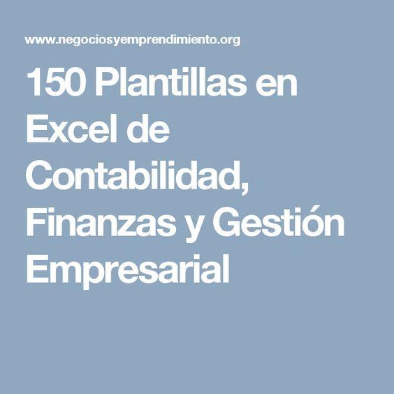150 Plantillas en Excel de Contabilidad, Finanzas y Gestión ...