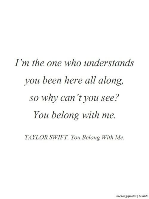 You Belong With Me Taylor Swift My Love Song Love