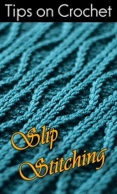 Tips on Crochet Slip-Stitching #slipstitch