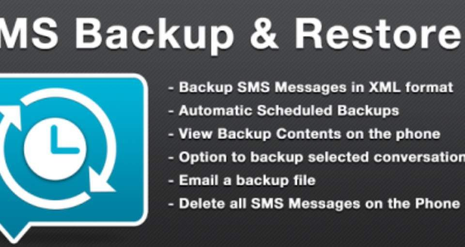 Free Download SMS Backup And Restore For Your Android