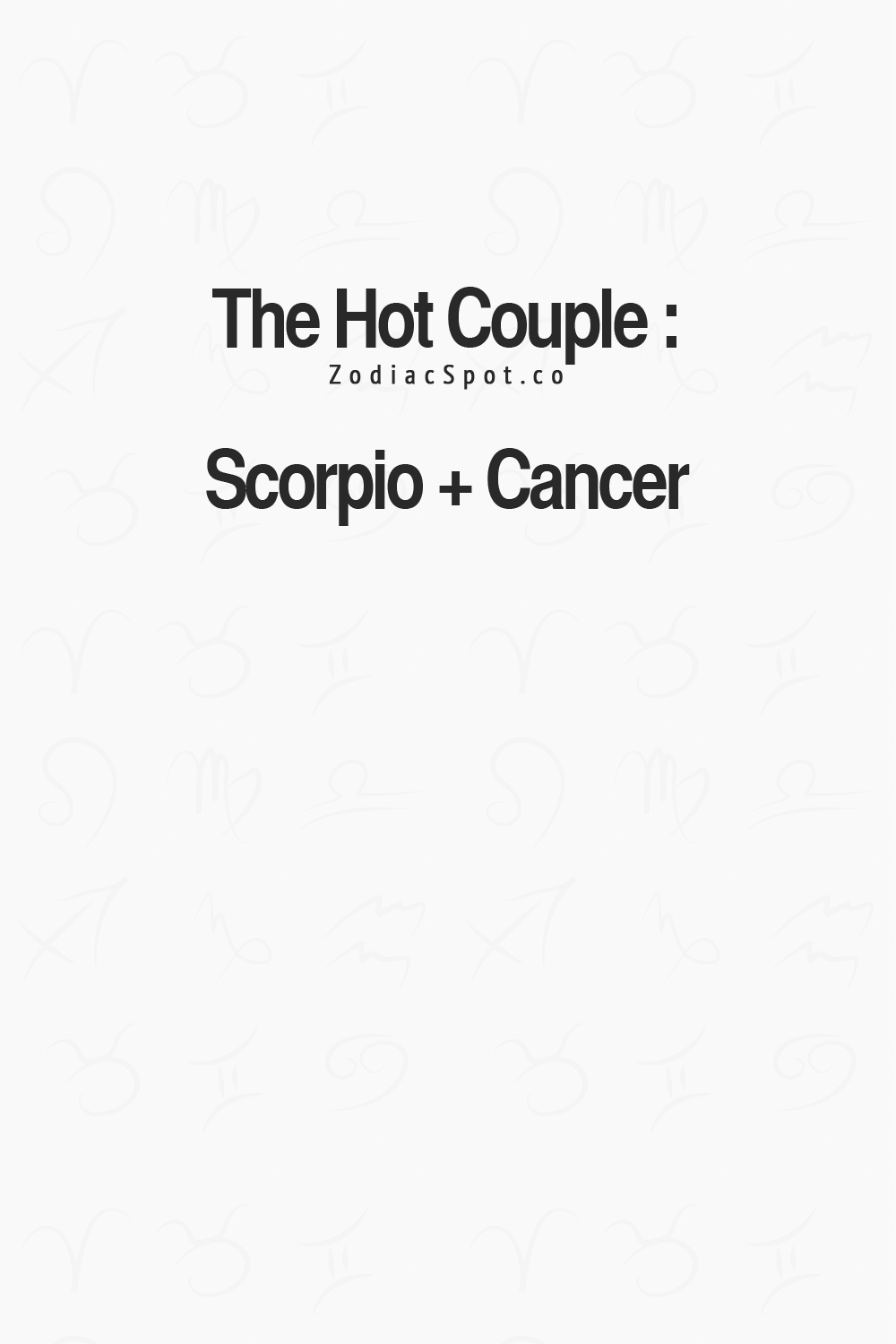 Cancer Sign Quotes Cancer Zodiac Sign Hot Couple  Scorpiothe Hot Couple Scorpio