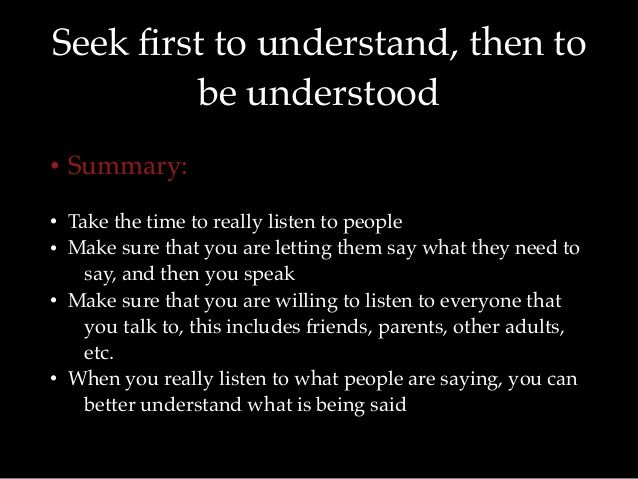 habit 5 seek first to understand then to be understood examples ...