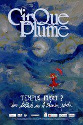 Affiche du spectacle Tempus fugit ? une ballade sur le chemin perdu {JPEG}