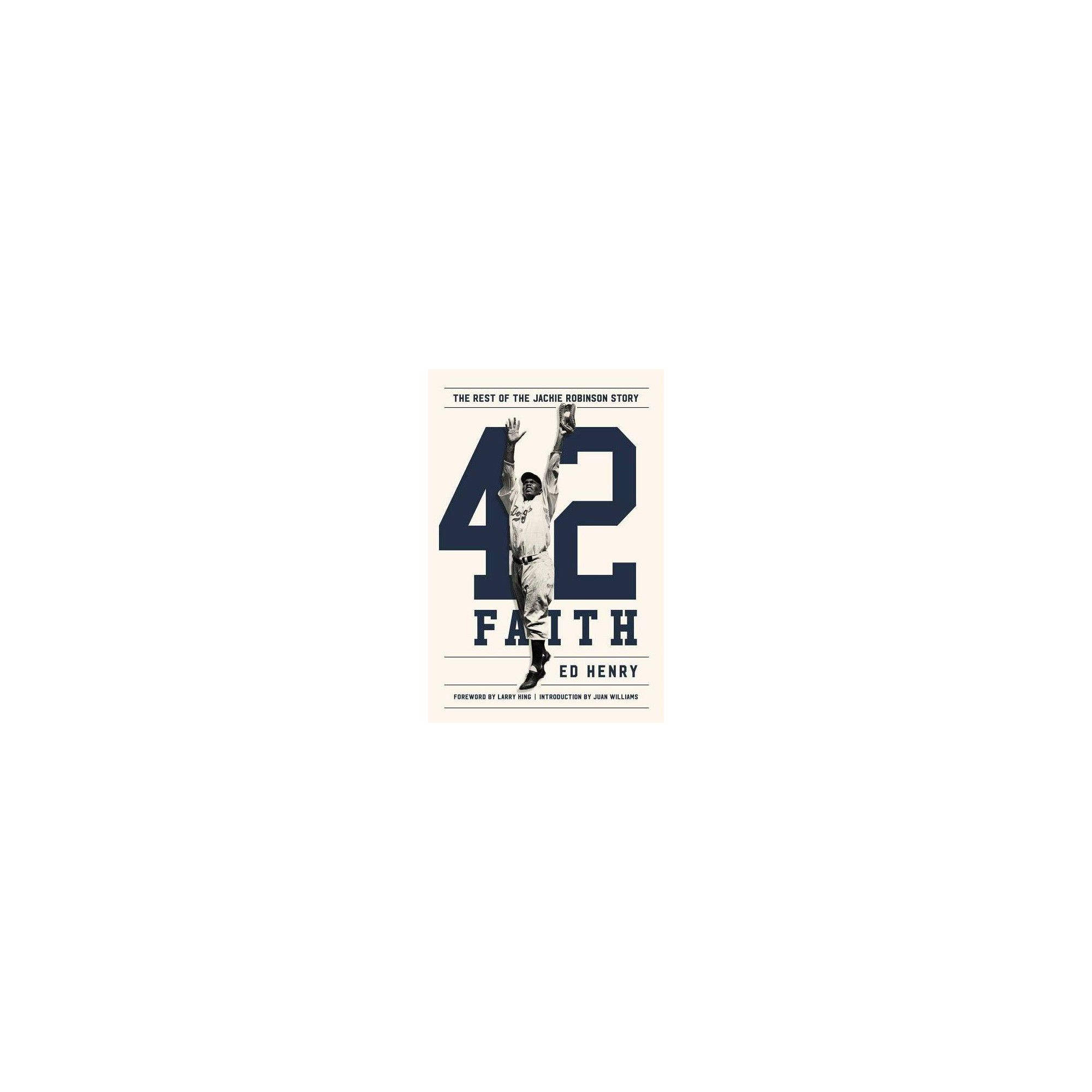 42 Faith The Rest Of The Jackie Robinson Story