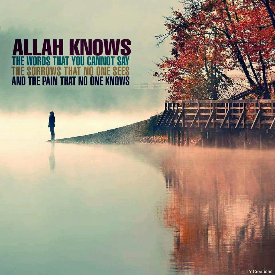 Allah Knows The Words That You Cannot Say Agama Pinterest Rumi