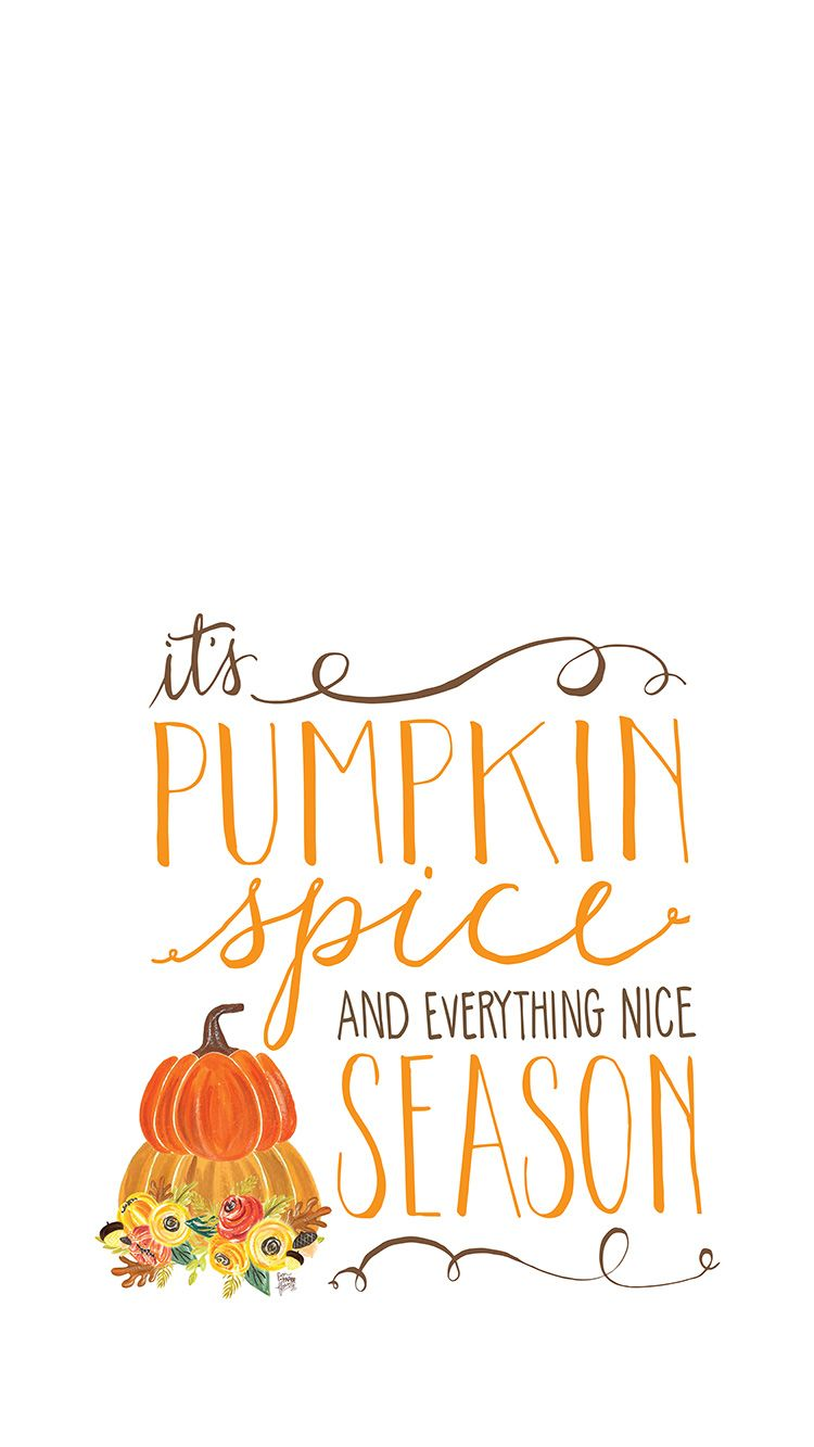 Pumpkin Spice Season Conglomeration Of The Quotes Of Life