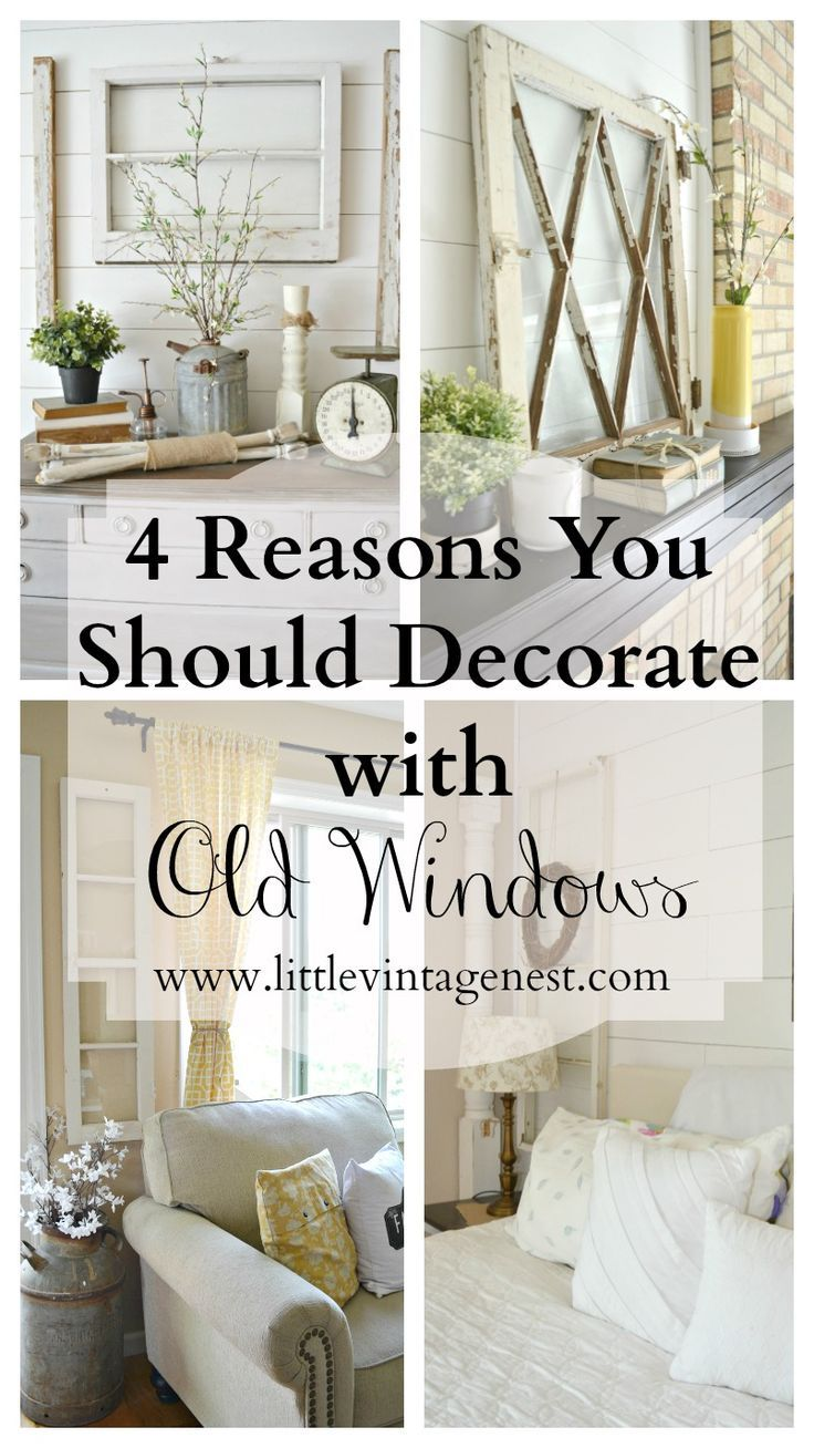 4 Ways to Decorate with Old Windows | Decorating ...