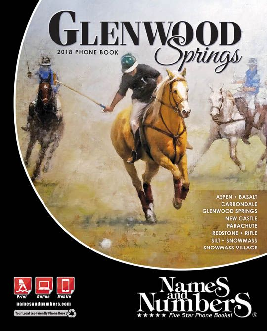 Glenwood Springs Colorado 2018 Phone Book Visit Glenwoodsprings Namesandnumbers To Search For Local Business And Residential Information In