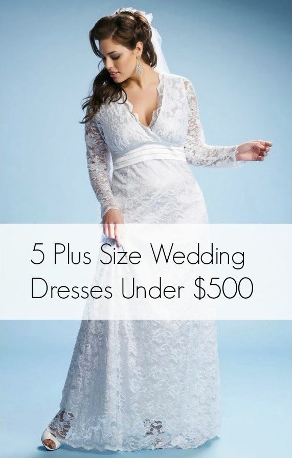 Five Plus Size Wedding Dresses For 500 Dollars Or Less