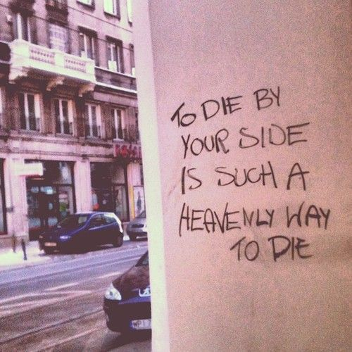 And If A Double Decker Bus Crashes Into Us To Die By Your Side Is
