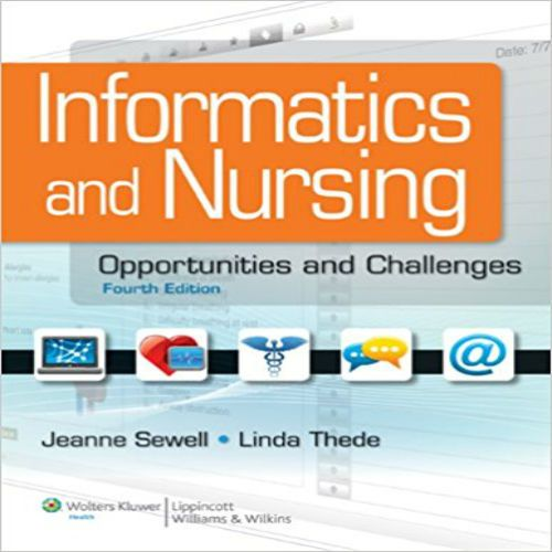 Test bank for informatics and nursing opportunities and challenges test bank for informatics and nursing opportunities and challenges fourth edition by sewell and thede 1609136950 9781609136956 fandeluxe Images