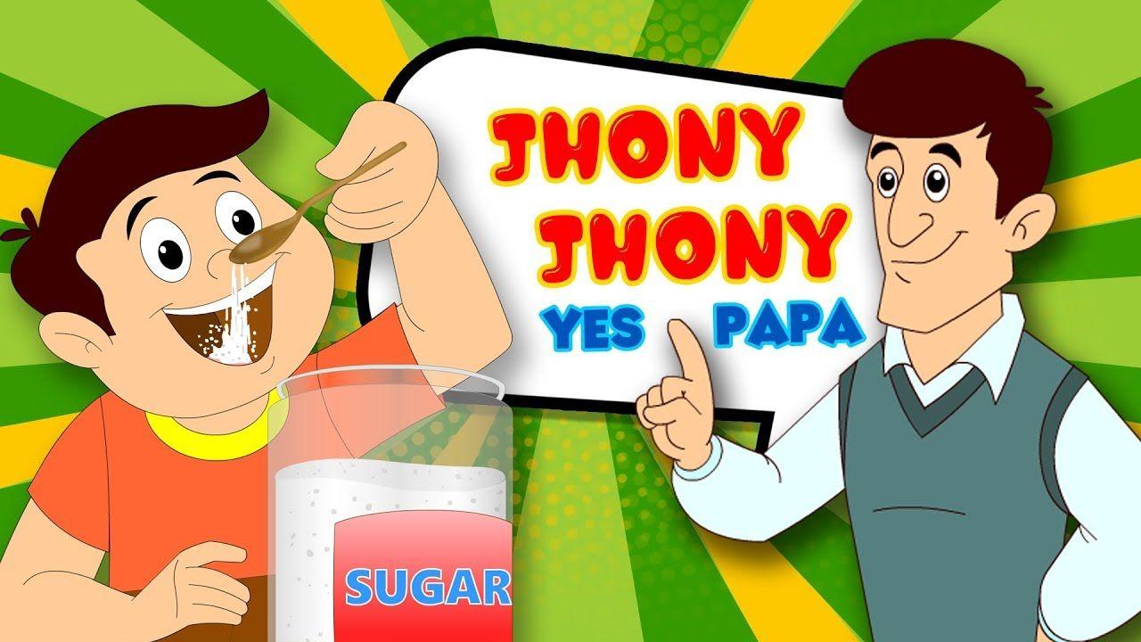 Popular Kids Song JOHNNY JOHNNY YES PAPA Nursery Rhymes