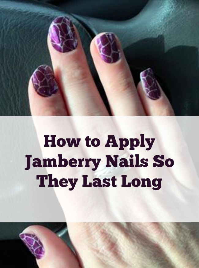 How to apply Jamberry Nails so they will last longer (Tutorial Video)
