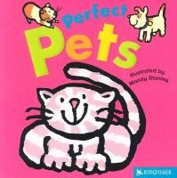 Perfect Pets By Mandy Stanley Board Book Animal Books Pets Board Books