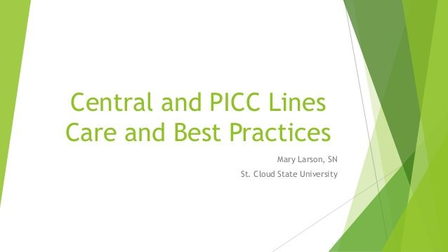 central and picc line care and best practices