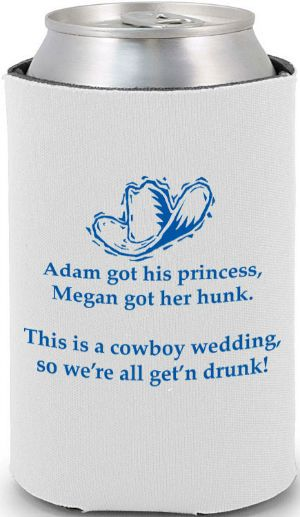 Cowboy wedding koozies. This is really adorable to me :D