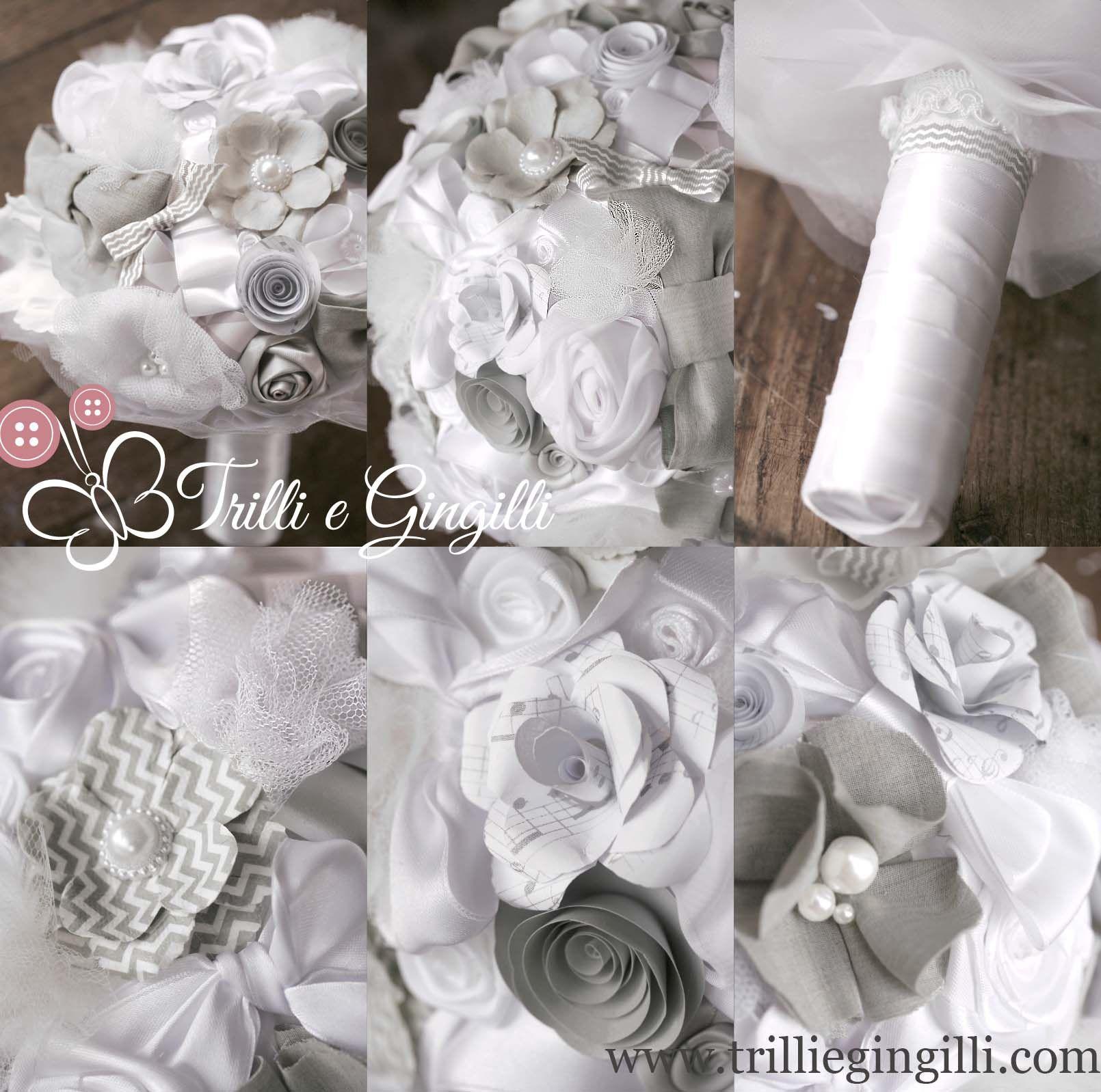 Bouquet Sposa In Stoffa.Bouquet Sposa Bianco E Grigio Con Fiori Di Carta E Stoffa Wedding