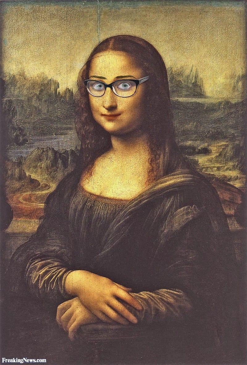 Leonardo Da Vincii Mona Lisa In Glasses Fosterginger Pinterest Com More Pins Like This One At Fosterginger Mona Lisa Parody Mona Lisa Portrait Mona Lisa