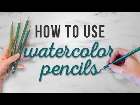 How To Use Your Watercolor Pencils Different Techniques