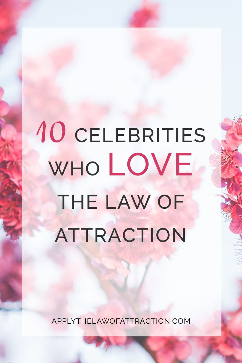 Love Attraction Quotes 10 Celebrities Who Love The Law Of Attraction  Law Attraction