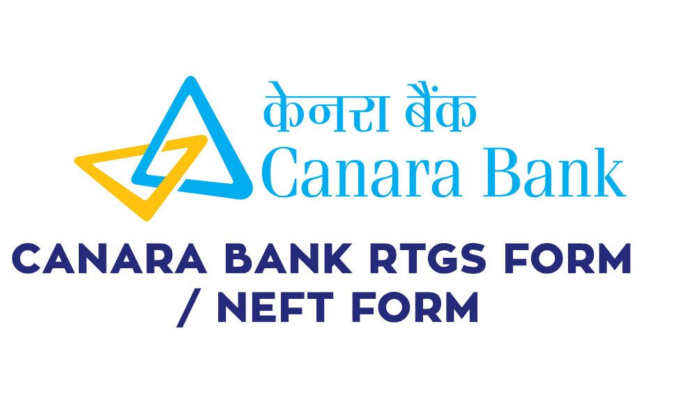 Canara Bank Rtgs Form Pdf Download Canara Bank Neft Form Pdf Https Banksguide In Canara Bank Rtgs Form Pdf Download Canara Ba Bank Account Form Real Time