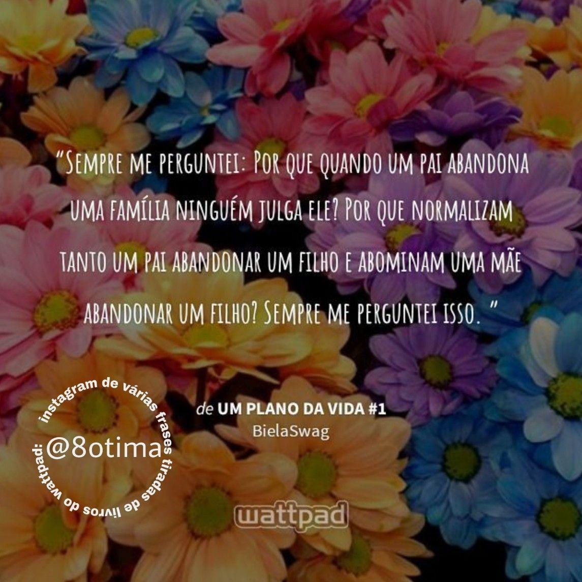 Siga At 8otima Frasestumblr Frases Frase Frasesinstagram Tumblr