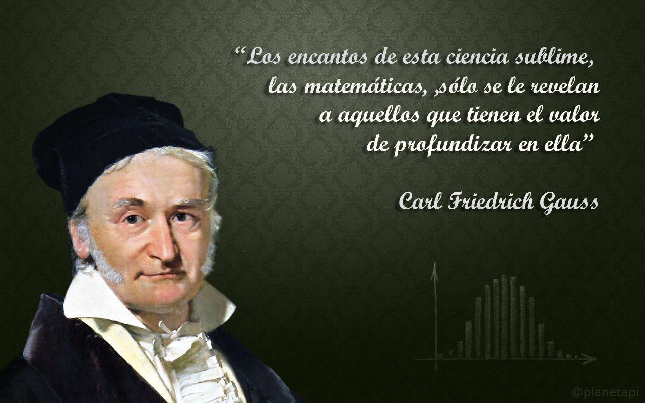 Frases Sobre Matematicas Johann Carl Friedrich Gauss