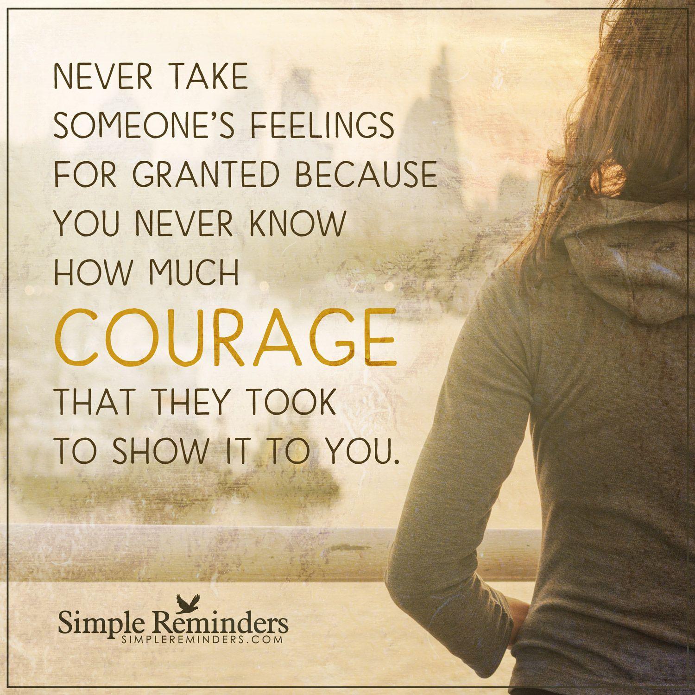 Never Take Feelings For Granted Never Take Someones Feelings For