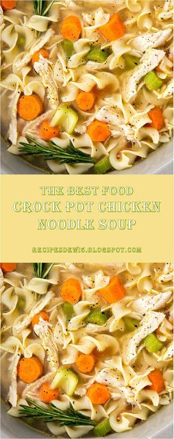 This is The Best #Food #Chicken #Soup #Recipes >> Crock Pot Chicken Noodle Soup - ~04~ Recipes #healthycrockpotchickenrecipes