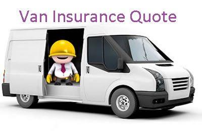 You Are Looking For The Best Van Insurance Quote Get Van Insurance