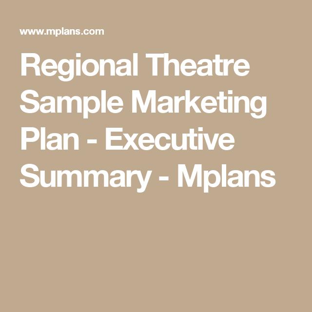 Regional Theatre Sample Marketing Plan  Executive Summary