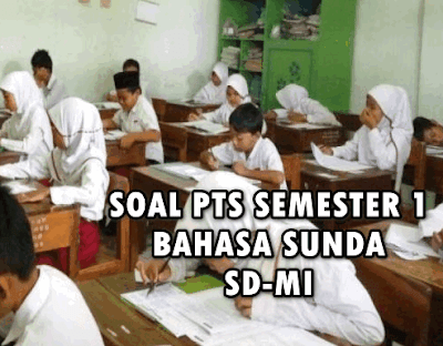 Soal Uts Pts Kelas 4 Bahasa Sunda Kurikulum 2013 Semester 1 Tahun 2019 2020 Microsoft Office Word Office Word Education