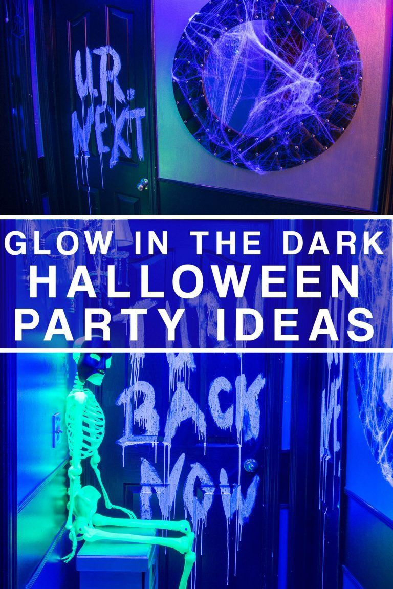 10 Awesome Glow In The Dark Party Ideas For Halloween Halloween Entertaining Fun Halloween Decor Scary Halloween Party