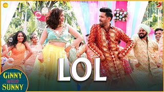 Lol Song Lyrics Ginny Weds Sunny Mohit Lyrics Latest Song Lyrics In 2020 Lyrics Song Lyrics Romantic Song Lyrics
