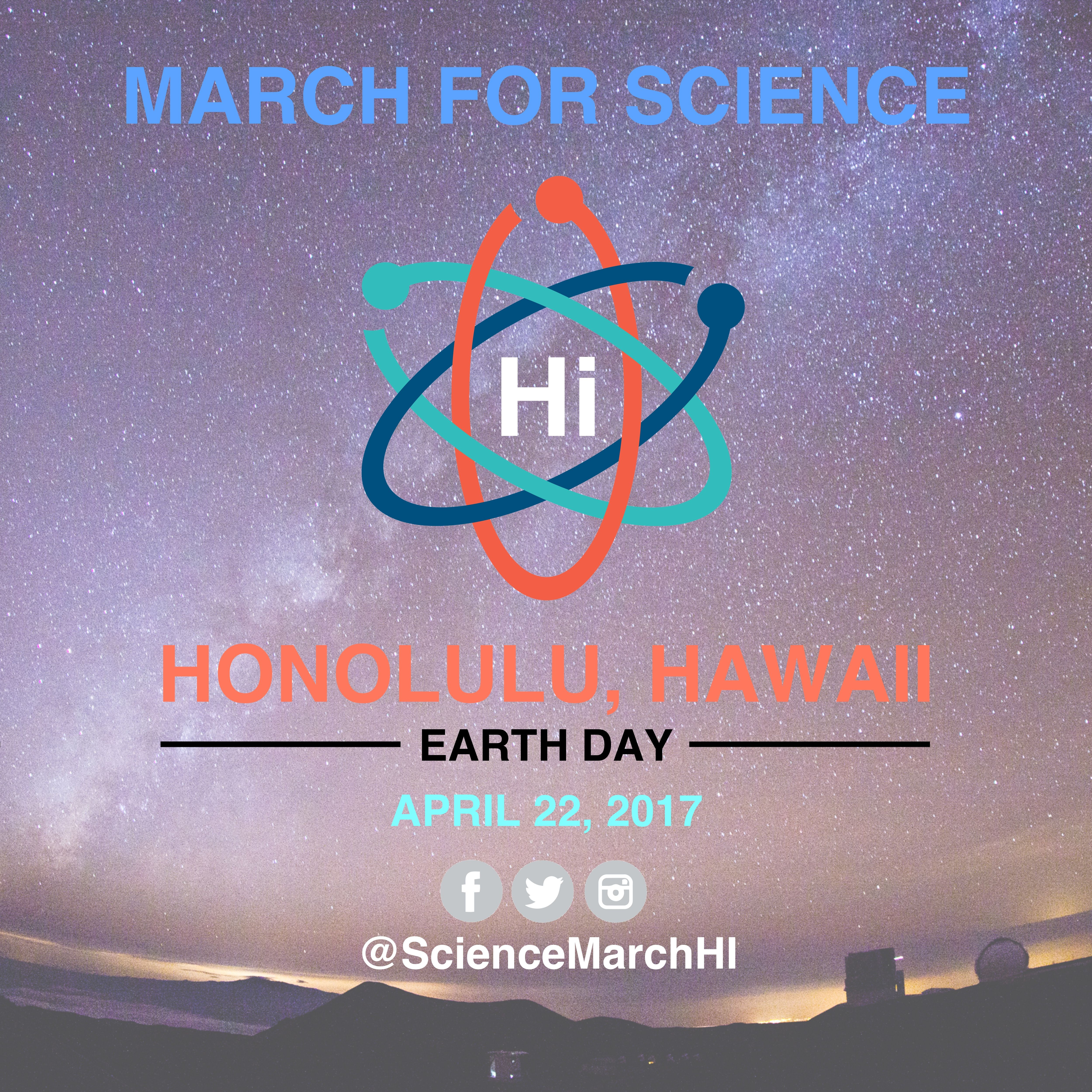 Mark your calendars for the Science March in Honolulu on Earth Day, April 22, 2017. #sciencemarch #marchforscience #science #honolulu #hawaii