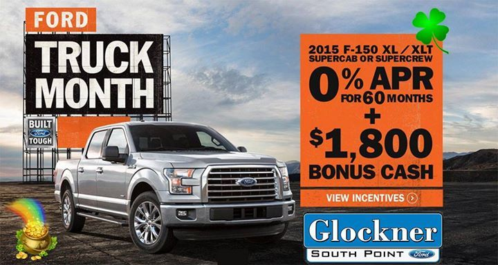 its your lucky month! its ford truck month at glockner south point