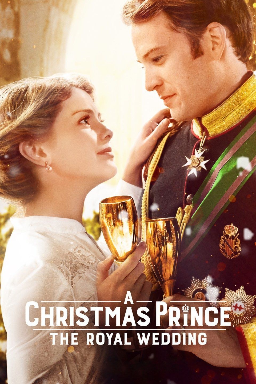 A Christmas Prince The Royal Wedding 2018 Filmes De