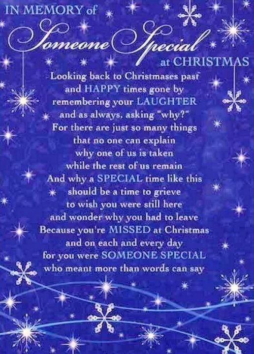 Superieur In Memory Of Someone Special At Christmas Death Memory Loss Remembering  Christmas Grief Christmas Quote | Christmas | Pinterest | Christmas Quotes,  ...