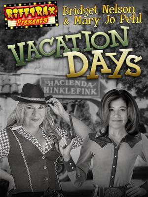 Vacation Days | RiffTrax | Vacation days, Vacation ...