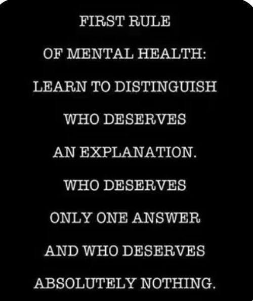 ❝ First Rule of Mental Health