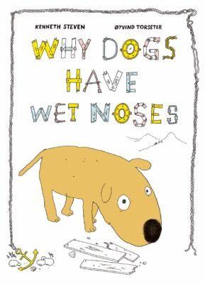 Why Dogs Have Wet Noses Illyustrirovannye Knigi Detskie Knigi Knigi